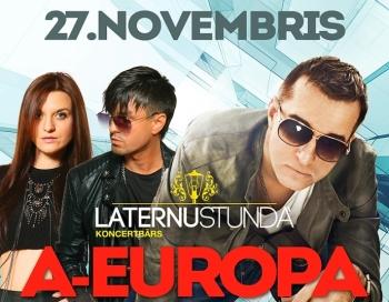 Laternu stundā uzstāsies divas Latvijā zināmas grupas A-Europa un Rassell&Sabīne Berezina